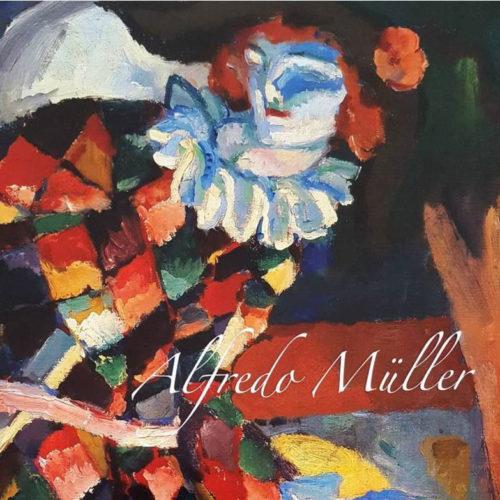 Alfredo Müller - Esposizioni 2017